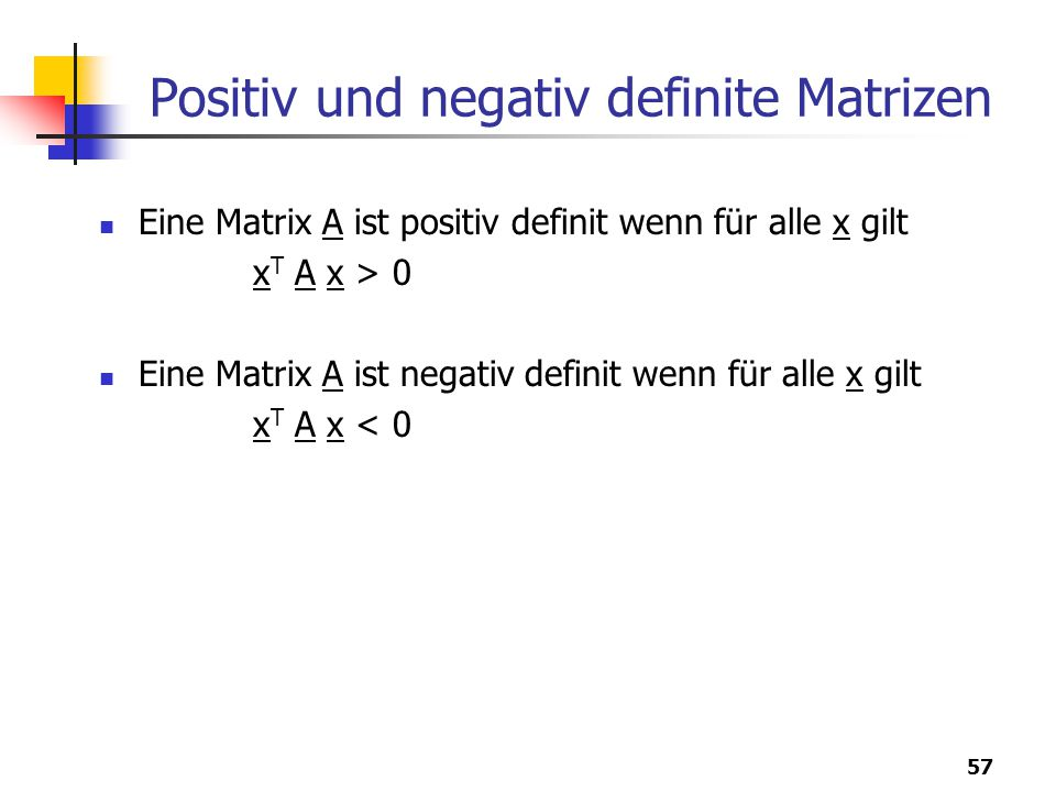 Positiv und negativ definite Matrizen