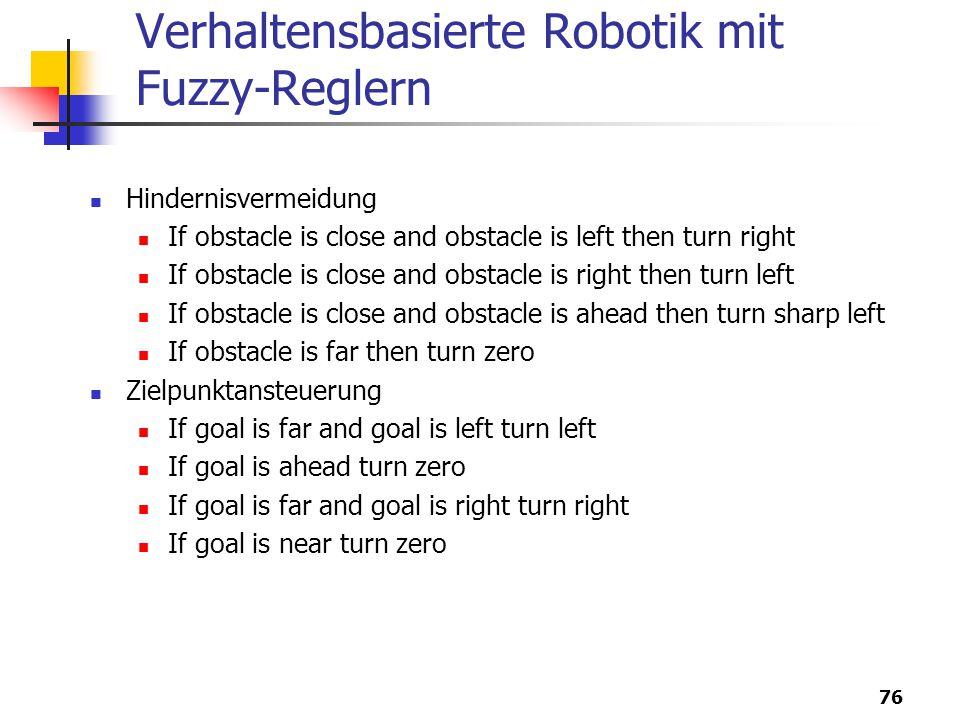 Verhaltensbasierte Robotik mit Fuzzy-Reglern