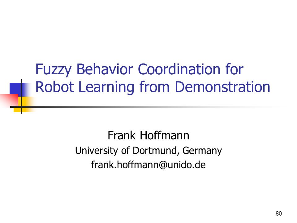 Fuzzy Behavior Coordination for Robot Learning from Demonstration
