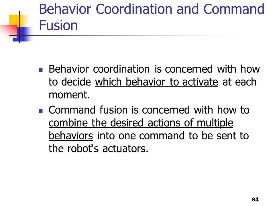 Behavior Coordination and Command Fusion