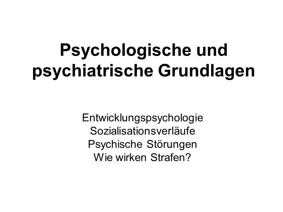 Psychologische und psychiatrische Grundlagen