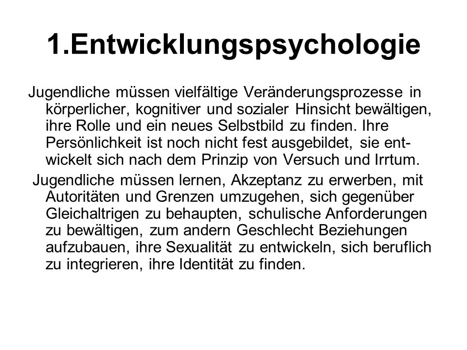 1.Entwicklungspsychologie
