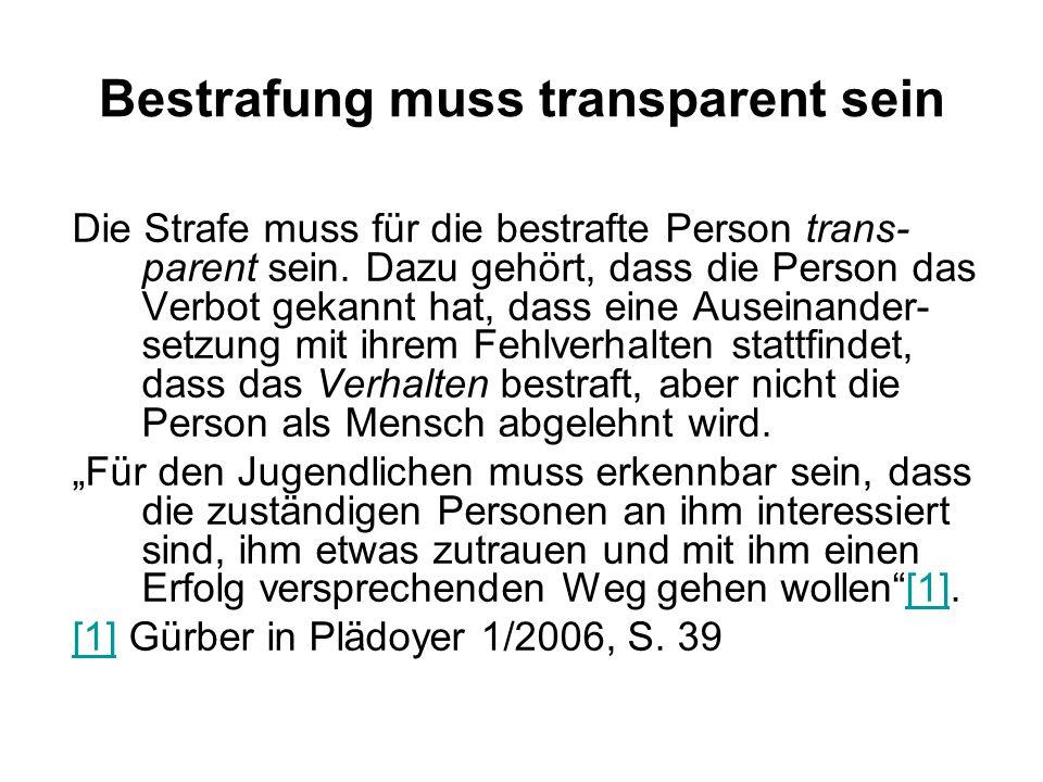 Bestrafung muss transparent sein