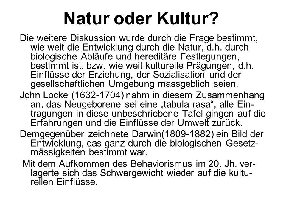 Natur oder Kultur