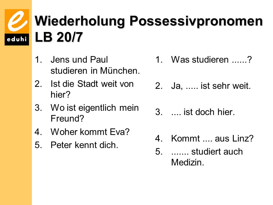 Wiederholung Possessivpronomen LB 20/7
