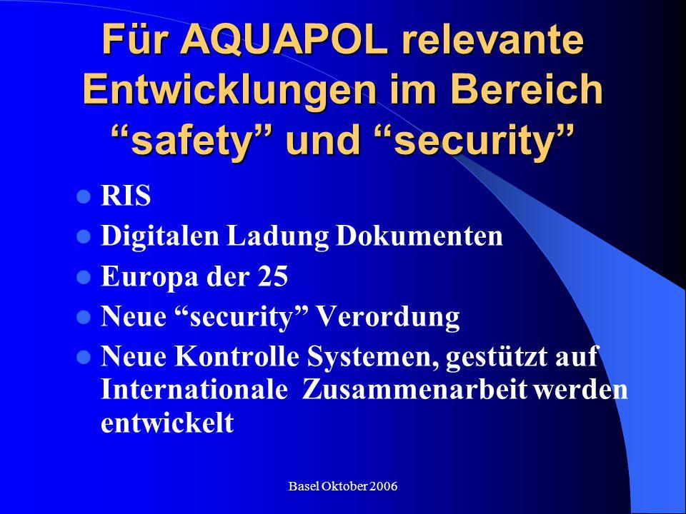 Für AQUAPOL relevante Entwicklungen im Bereich safety und security