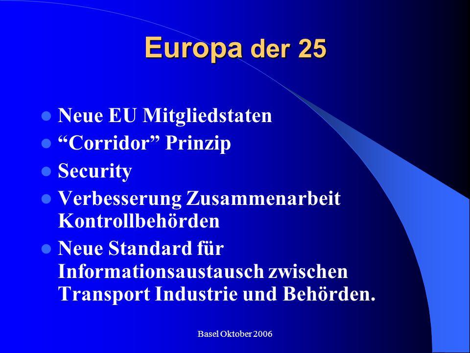 Europa der 25 Neue EU Mitgliedstaten Corridor Prinzip Security