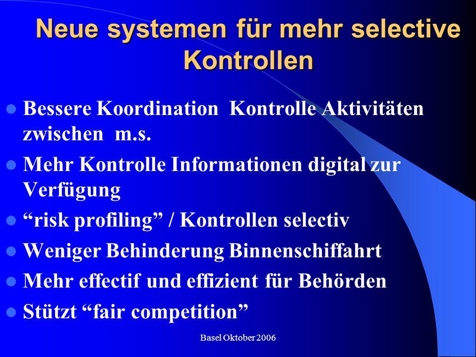 Neue systemen für mehr selective Kontrollen