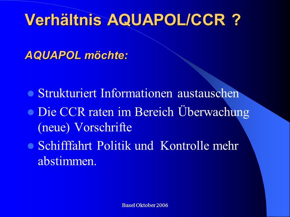 Verhältnis AQUAPOL/CCR AQUAPOL möchte: