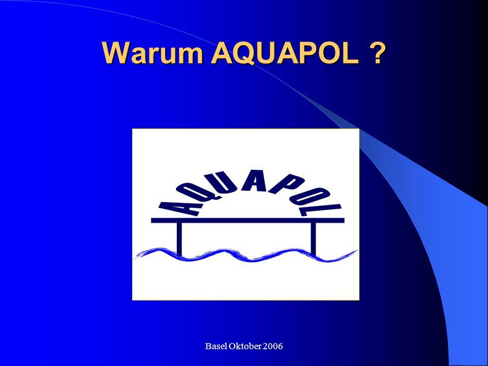 Warum AQUAPOL Basel Oktober 2006