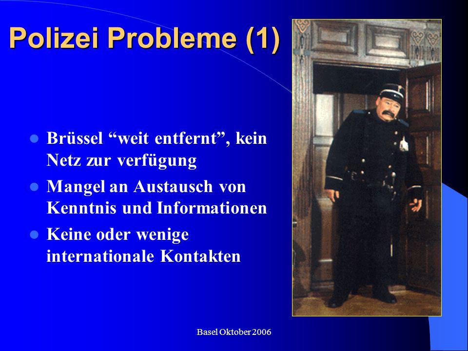 Polizei Probleme (1) Brüssel weit entfernt , kein Netz zur verfügung