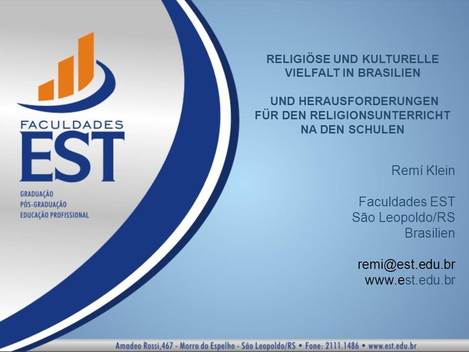 Faculdades EST São Leopoldo/RS Brasilien remi@est.edu.br