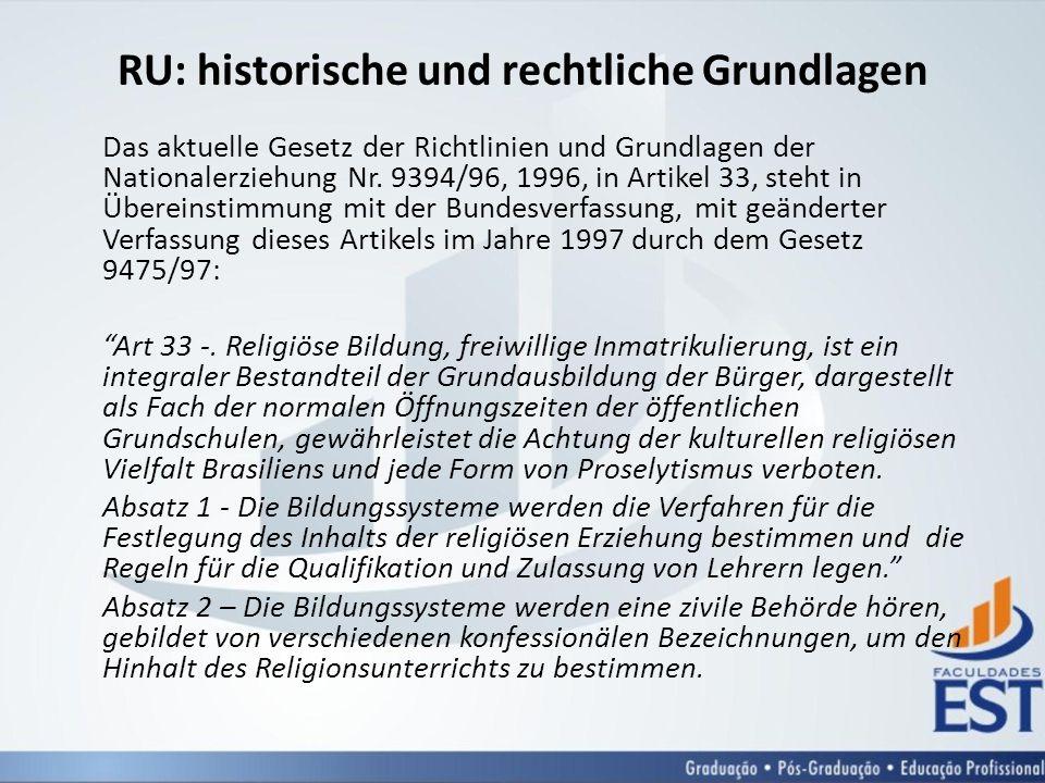RU: historische und rechtliche Grundlagen
