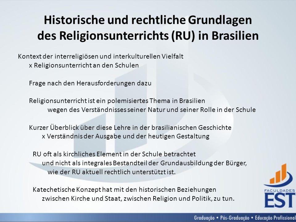 Historische und rechtliche Grundlagen des Religionsunterrichts (RU) in Brasilien