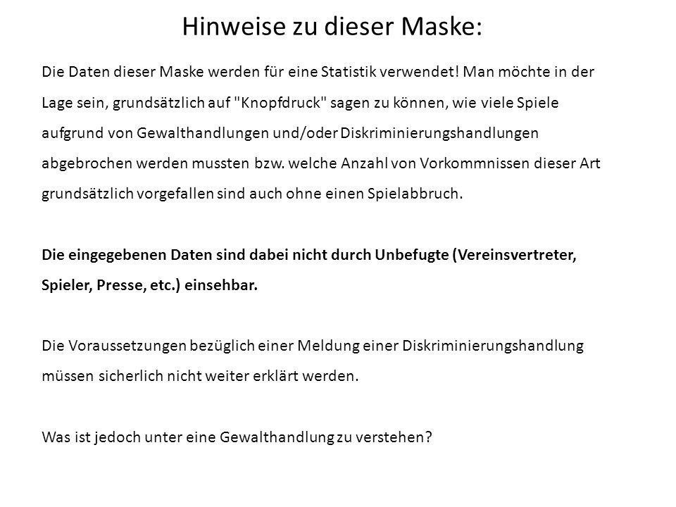 Hinweise zu dieser Maske: