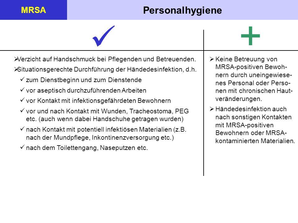+  Personalhygiene MRSA