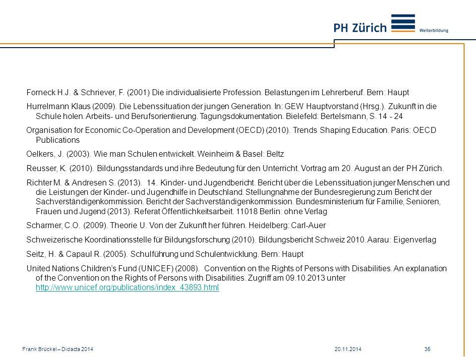 Forneck H. J. & Schriever, F. (2001) Die individualisierte Profession