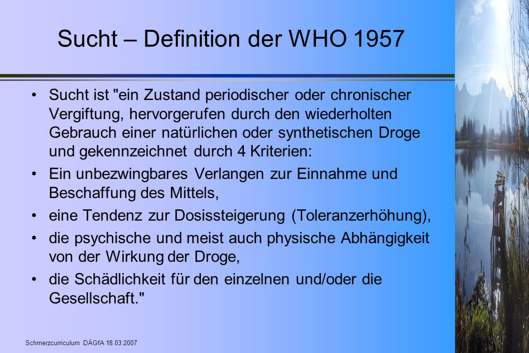 Sucht – Definition der WHO 1957