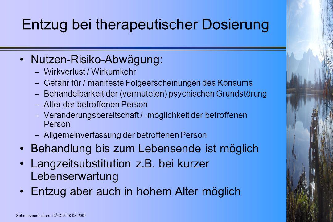 Entzug bei therapeutischer Dosierung