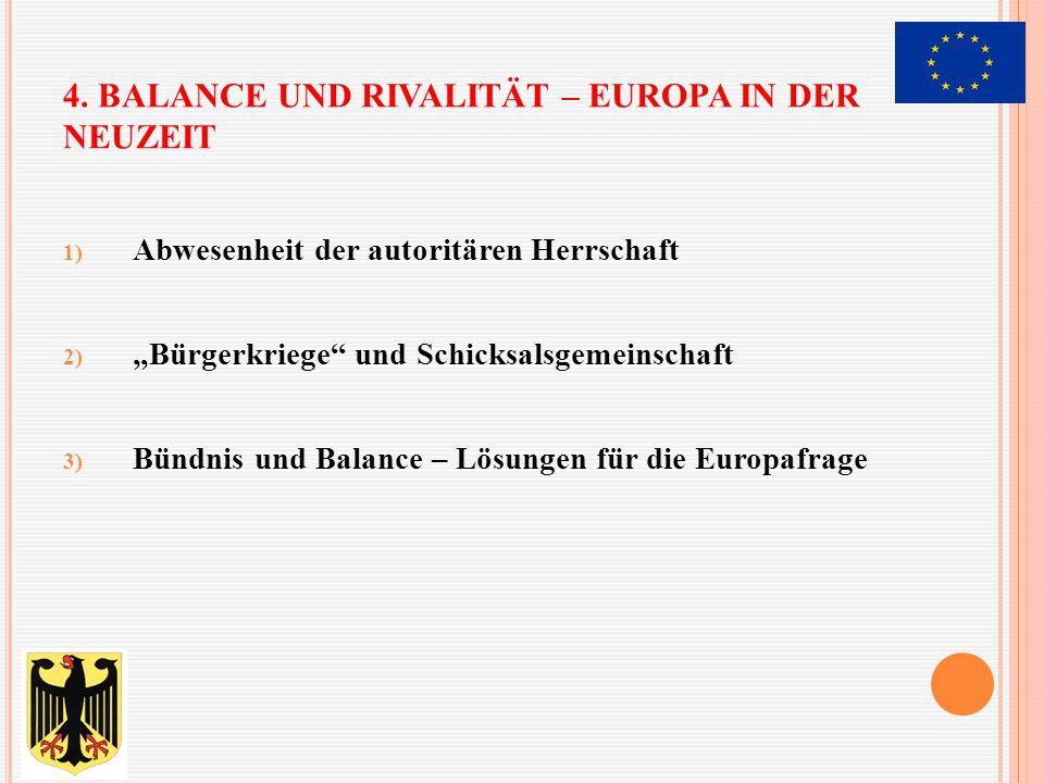 4. Balance und Rivalität – Europa in der Neuzeit
