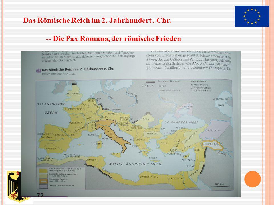 Das Römische Reich im 2. Jahrhundert. Chr
