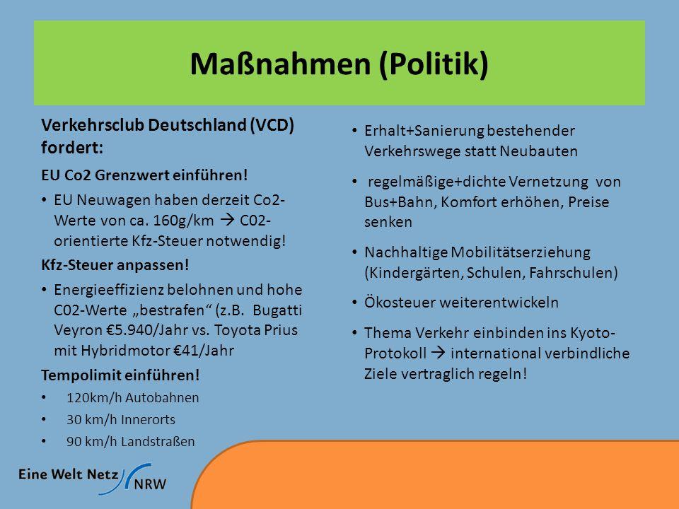 Maßnahmen (Politik) Verkehrsclub Deutschland (VCD) fordert: