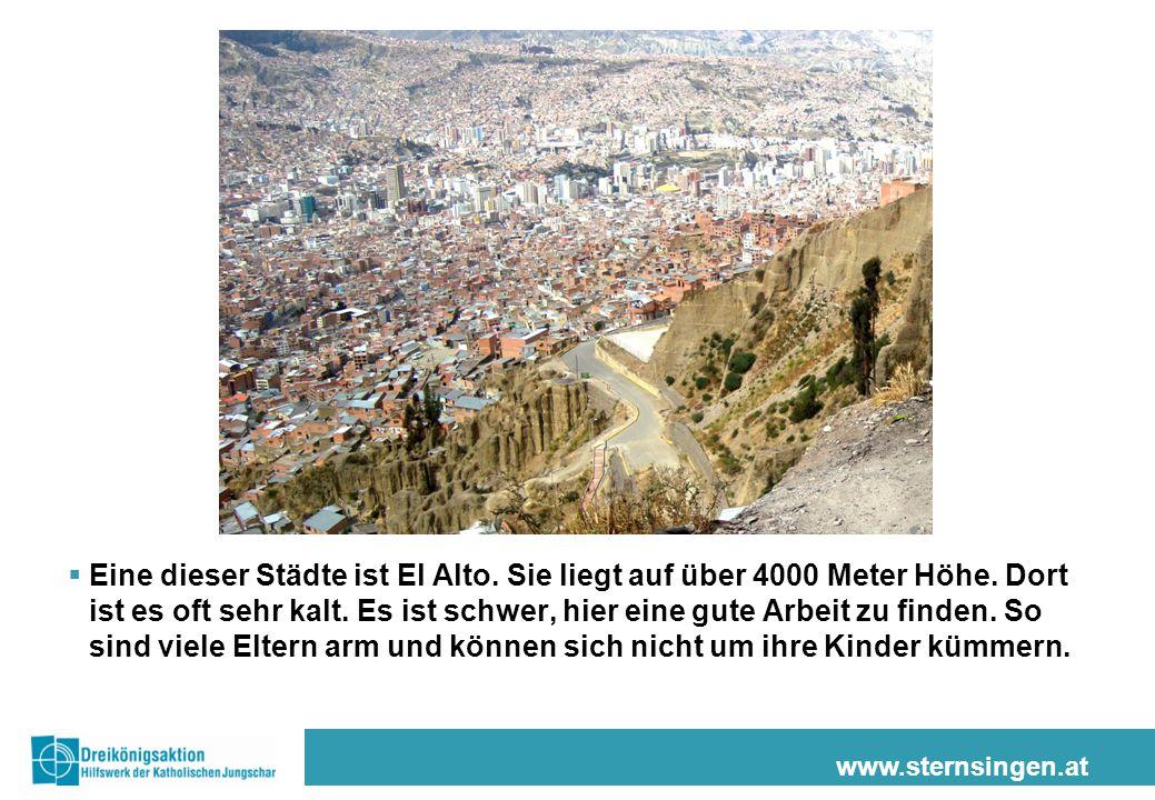 Eine dieser Städte ist El Alto. Sie liegt auf über 4000 Meter Höhe