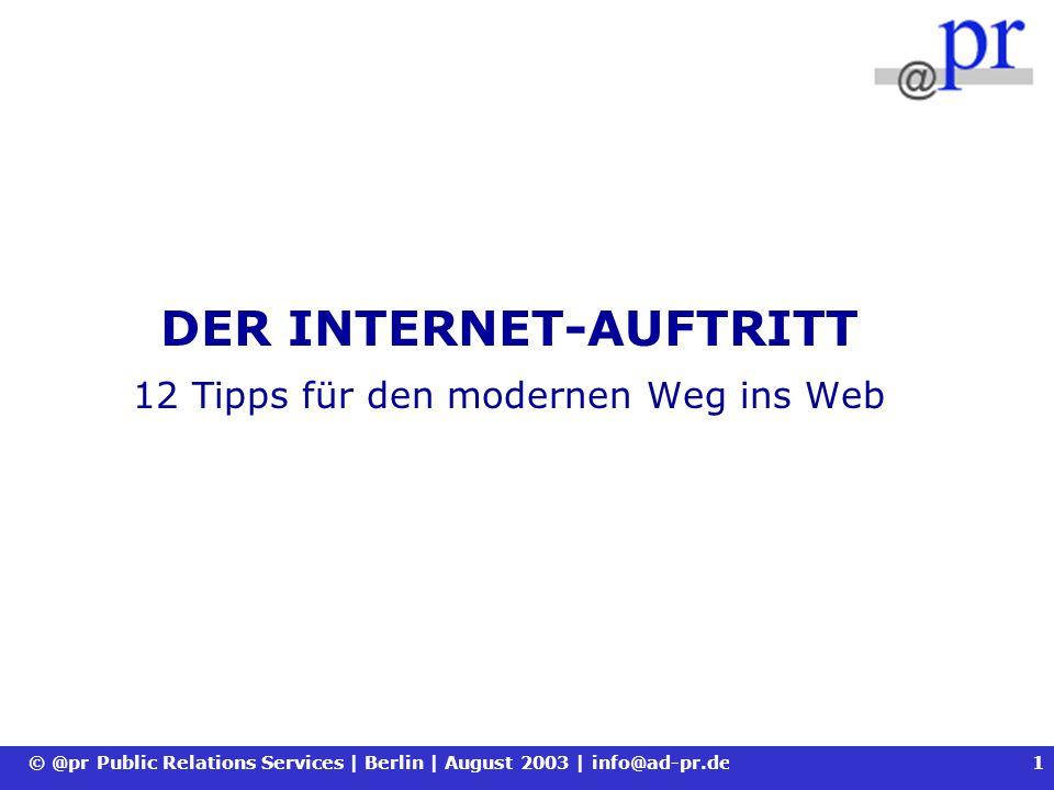 DER INTERNET-AUFTRITT 12 Tipps für den modernen Weg ins Web