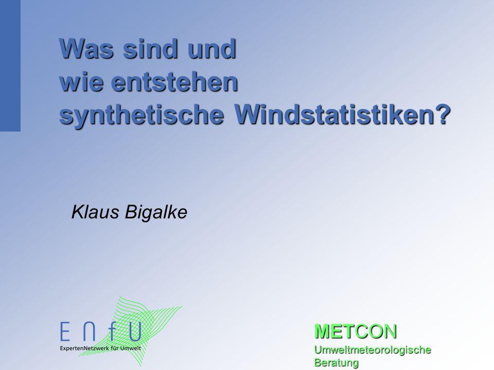 Was sind und wie entstehen synthetische Windstatistiken