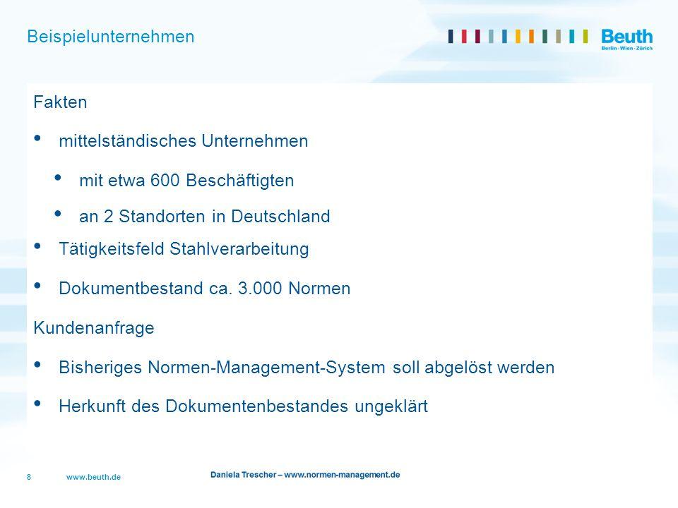 Beispielunternehmen Fakten. mittelständisches Unternehmen. mit etwa 600 Beschäftigten. an 2 Standorten in Deutschland.