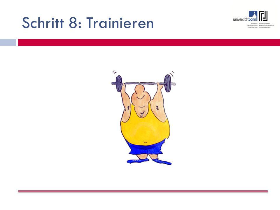 Schritt 8: Trainieren