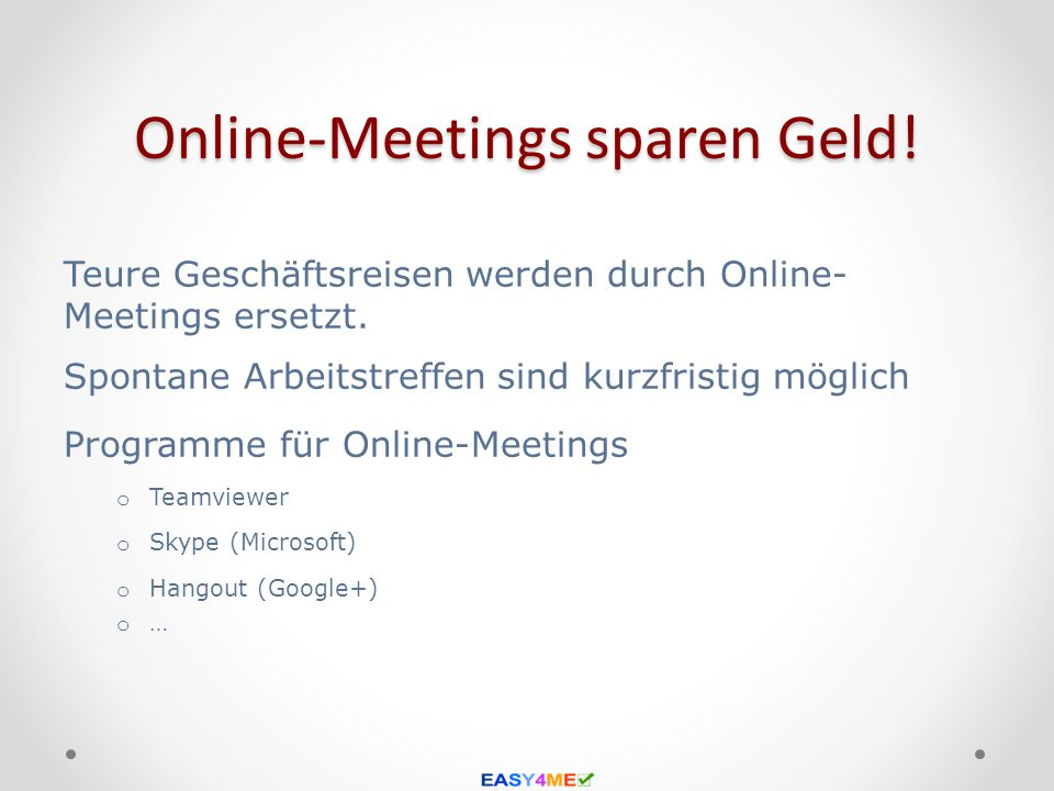 Online-Meetings sparen Geld!