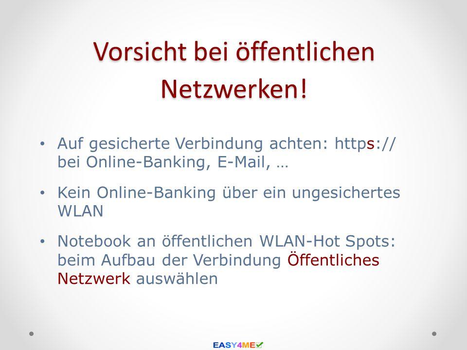 Vorsicht bei öffentlichen Netzwerken!