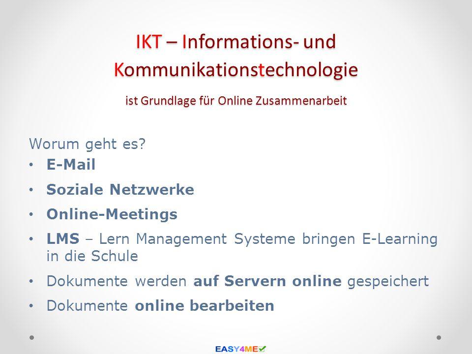 IKT – Informations- und Kommunikationstechnologie ist Grundlage für Online Zusammenarbeit