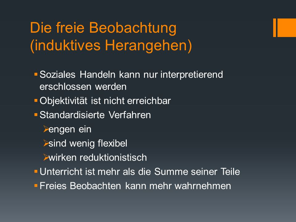 Die freie Beobachtung (induktives Herangehen)