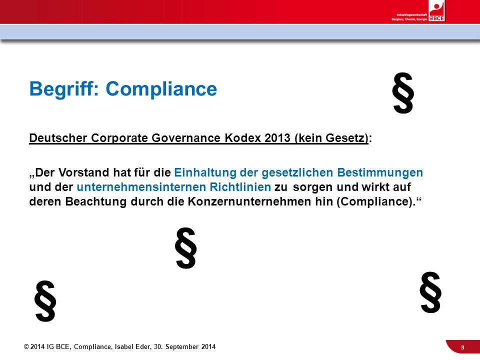 § § § § Begriff: Compliance