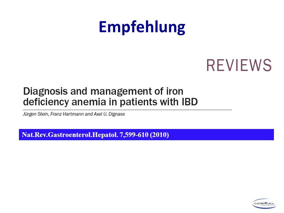 Empfehlung Nat.Rev.Gastroenterol.Hepatol. 7,599-610 (2010) 120