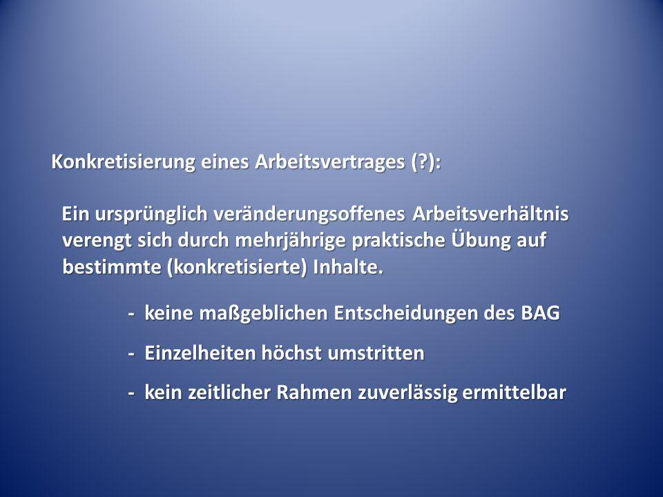 Konkretisierung eines Arbeitsvertrages ( ):
