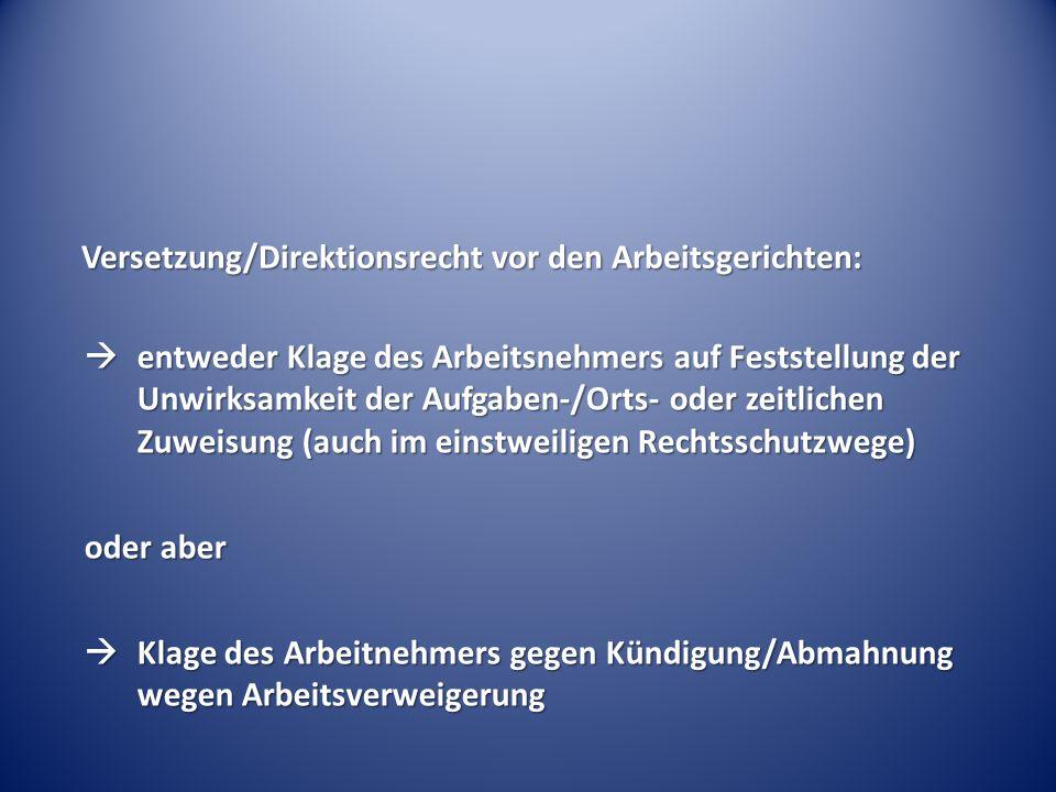 Versetzung/Direktionsrecht vor den Arbeitsgerichten: