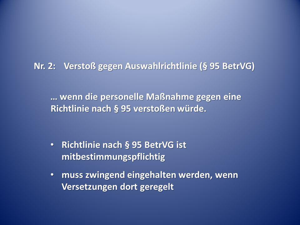 Nr. 2: Verstoß gegen Auswahlrichtlinie (§ 95 BetrVG)