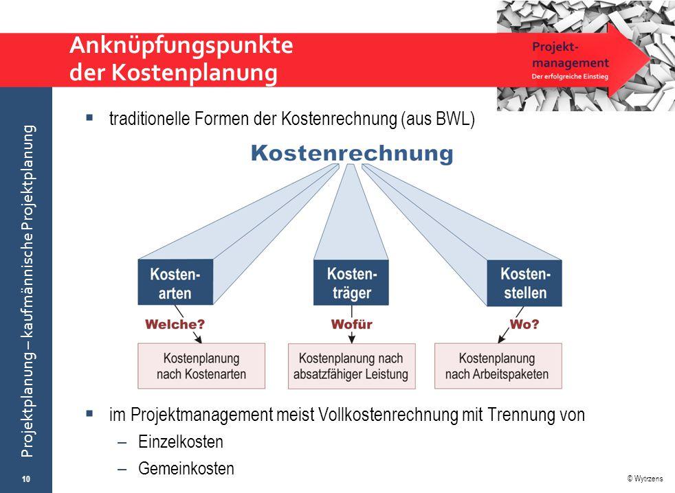 Anknüpfungspunkte der Kostenplanung