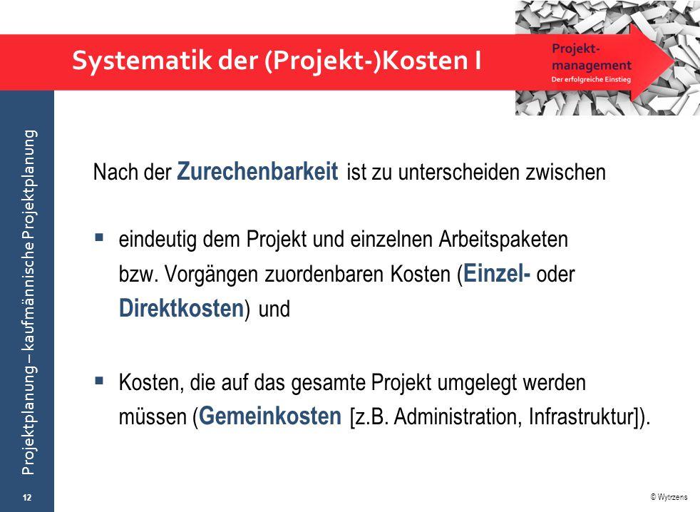 Systematik der (Projekt-)Kosten I
