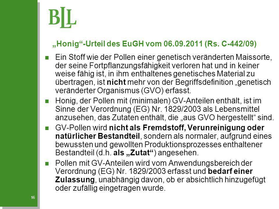 """""""Honig -Urteil des EuGH vom 06.09.2011 (Rs. C-442/09)"""