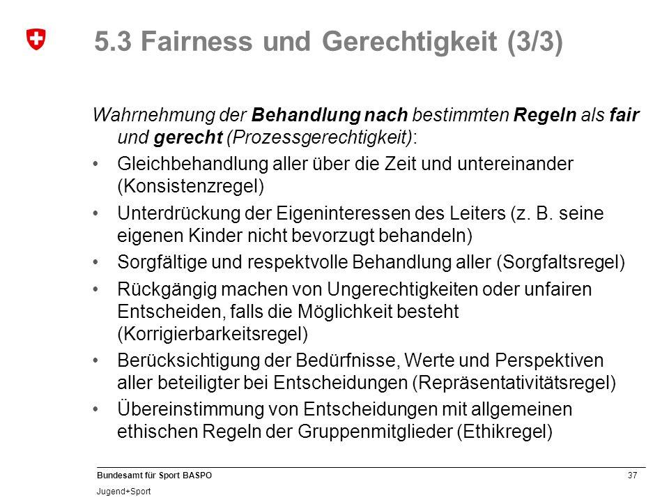 5.3 Fairness und Gerechtigkeit (3/3)