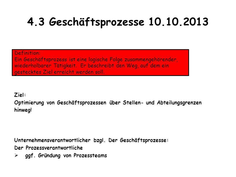 4.3 Geschäftsprozesse 10.10.2013 Definition: