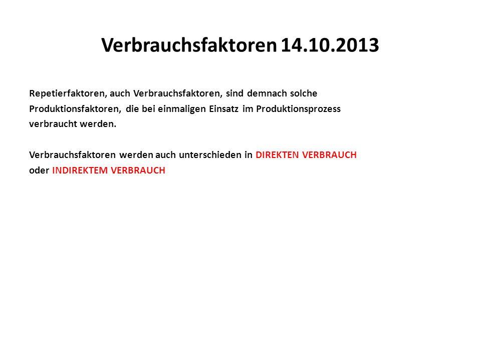 Verbrauchsfaktoren 14.10.2013