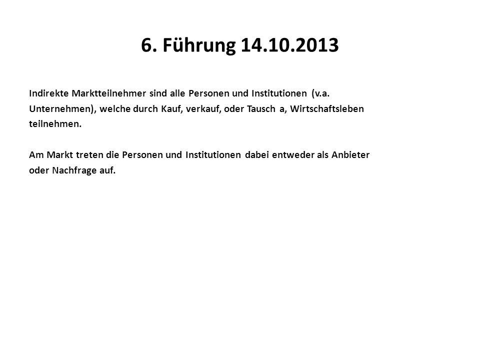 6. Führung 14.10.2013
