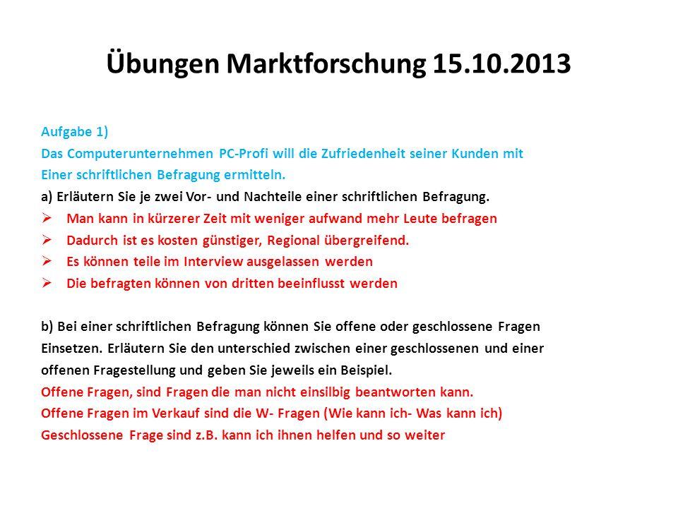 Übungen Marktforschung 15.10.2013