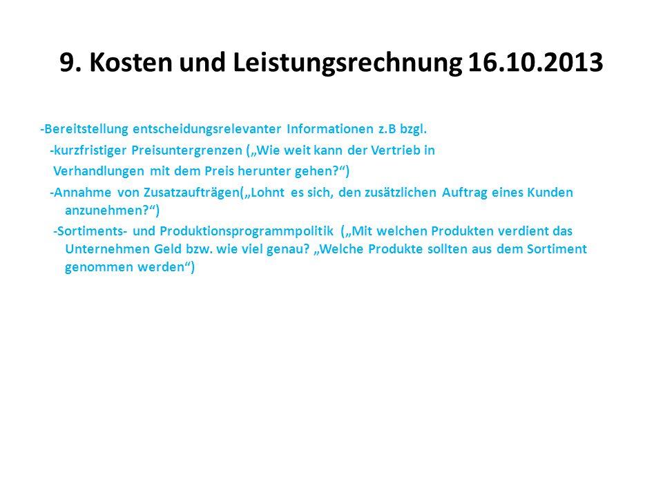9. Kosten und Leistungsrechnung 16.10.2013