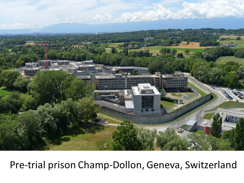Pre-trial prison Champ-Dollon, Geneva, Switzerland